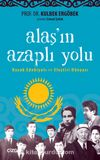 Alaş'ın Azaplı Yolu & Kazak Edebiyatı ve Eleştiri Dünyası