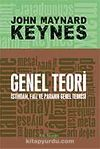 Genel Teori & İstihdam, Faiz ve Paranın Genel Teorisi