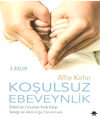 Koşulsuz Ebeveynlik