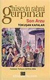 Son Arzu & Tokuşan Kafalar