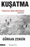 Kuşatma Türkiye'nin Beka  Mücadelesi