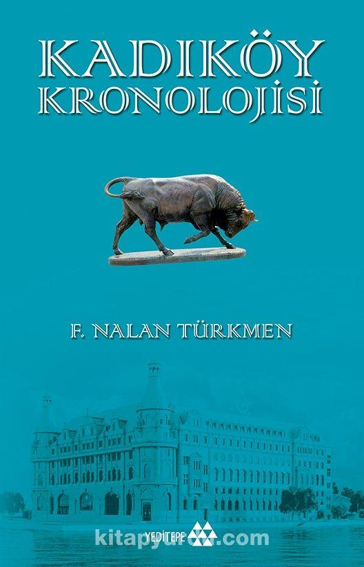 Kadıköy Kronolojisi - F. Nalan Türkmen pdf epub