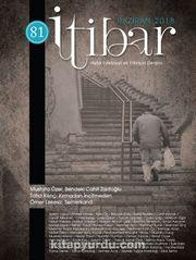 Sayı:81 Haziran 2018 İtibar Edebiyat ve Fikriyat Dergisi