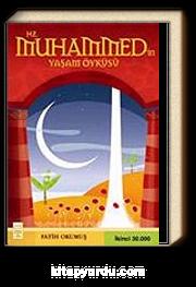 Hz. Muhammed'in Yaşam Öyküsü