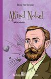 Alfred Nobel / Bilime Yön Verenler