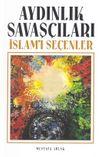 Aydınlık Savaşçıları & İslamı Seçenler