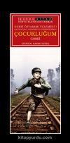 Gorki Özyaşamı Üçlemesi 1 / Çocukluğum