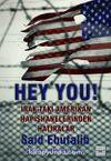 Hey You! & Irak'taki Amerikan Hapishanelerinden Hatıralar
