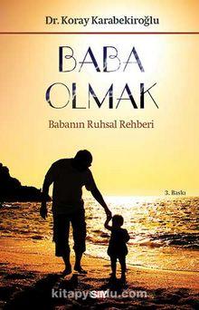 Baba Olmak & Babanın Ruhsal Rehberi