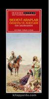 Bedevi Arapların Özdeyiş ve Adetleri