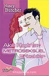Akıllı Kadınlar Metroseksüel Erkekler