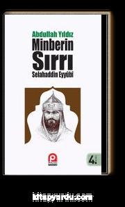 Selahaddin Eyyübi & Minberin Sırrı