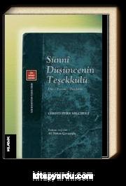 Sünni Düşüncenin Teşekkülü & Din - Yorum - Dindarlık