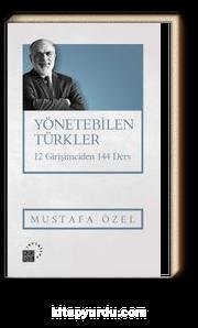 Yönetebilen Türkler & 12 Girişimciden 144 Ders