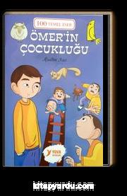 Ömer'in Çocukluğu / 100 Temel Eser (2. Sınıf)