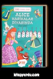 Alice Harikalar Diyarında / 100 Temel Eser (2.Sınıf)
