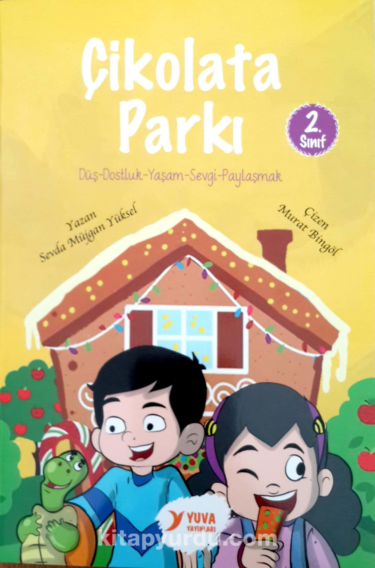 Çikolata Parkı (2. Sınıf) - Sevda Müjgan Yüksel pdf epub