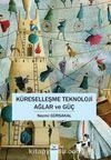 Küreselleşme Teknoloji Ağlar ve Güç