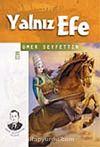 Yalnız Efe / Gençlik Kitaplığı