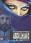 Abdülhamid Bin Kadının Efendisi