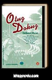 Otuz Dokuz//Ömer Seyfeddin Hikaye Yarışması 2005