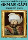 Osmanlı Devleti'nin Kurucusu Osman Gazi