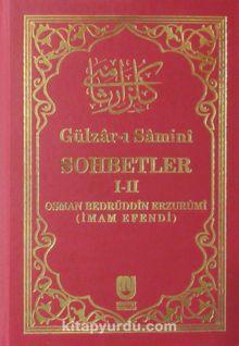 Gülzar-ı Samini-Sohbetler ( 1-2 tek cilt)