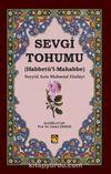 Sevgi Tohumu & (Habbetü'l-Mahabbe)