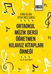 Konu Alanı Kitap İncelemesi & Ortaokul Müzik Dersi Öğretmen Kılavuz Kitapları Örneği