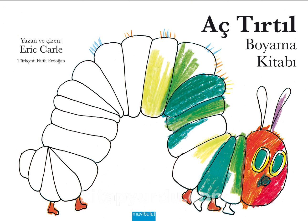 Aç Tırtıl Boyama Kitabı Eric Carle Kitapyurducom