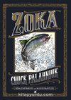 Zoka & Renklendirmeniz için Muzır Hikayeler