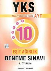 YKS-AYT 10 Eşit Ağırlık Deneme Sınavı 2. Oturum