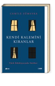Kendi Kalemini Kıranlar Türk Edebiyatında İntihar