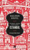 Tuhaf ve Kısa Öyküler İstanbul & Bir İstanbul Kültürü Kitabı 8