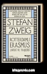 Roterdamlı Erasmus ( Zaferi ve Trajedisi)