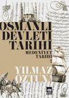 Osmanlı Devleti Tarihi 2 - Medeniyet Tarihi