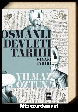 Osmanlı Devleti Tarihi 1 - Siyasi Tarih
