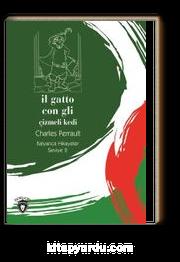 Il Gatto Con Gli (Çizmeli Kedi) / İtalyanca Hikayeler Seviye 2