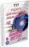 TYT Felsefe Din Kültürü ve Ahlak Bilgisi Öğrencim Defteri (3005)