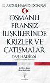 Osmanlı Fransız İlişkilerinde Krizler ve Çatışmalar & 1901 Hadisesi