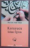 Koruyucu İslami Eğitim