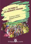 Ali Baba Et Les Quarante Voleurs (Ali Baba Ve Kırk Haramiler) Fransızca Türkçe Bakışımlı Hikayeler