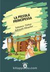 La Piccola Principessa (Küçük Prenses) İtalyanca Türkçe Bakışımlı Hikayeler