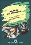 Dr Jekyll And Signor Hyde (Dr Jekyll Ve Bay Hyde) İtalyanca Türkçe Bakışımlı Hikayeler