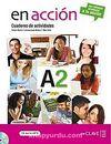 En acción A2 Cuaderno de Actividades (Etkinlik Kitabı +Audio descargable) İspanyolca Orta-Alt Seviye