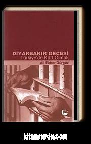Diyarbakır Gecesi & Türkiye'de Kürt Olmak