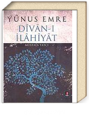 Yunus Emre Divan-ı İlahiyat - Dr. Mustafa Tatcı | kitapyurdu.com