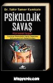 Psikolojik Savaş & Küresel İşgal