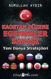 Kaostan Düzene Egemenler Savaşı & Yeni Dünya Stratejileri