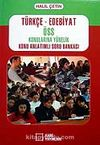 Türkçe - Edebiyat ÖSS Konularına Yönelik Konu Anlatımlı Soru Bankası